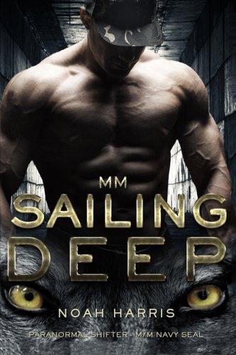 Mm  Sailing Deep  Paranormal Shifter   M M Navy Seal   Volume 1