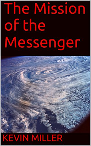 - The Mission of the Messenger