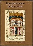 img - for Franse Miniaturen Uit De 14e Eeuw (Manuscript Painting in Fourteenth Century France -Dutch language Edition) book / textbook / text book