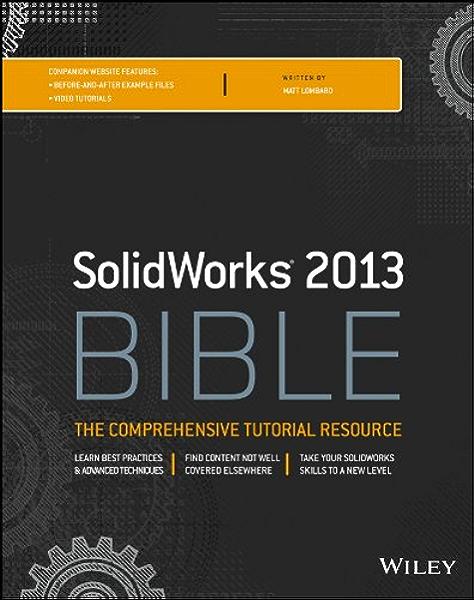 Amazon Com Solidworks 2013 Bible Ebook Lombard Matt Kindle Store