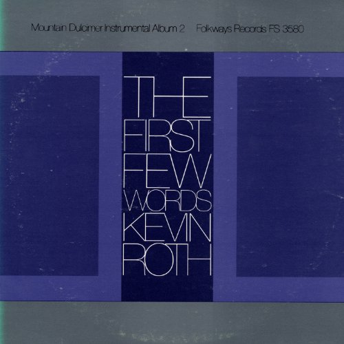 Kevin Roth - The Mountain Dulcimer Instrumental Album