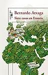 Siete casas en Francia par Atxaga
