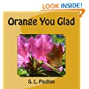 Orange You Glad (My Color Friends) (Volume 2)