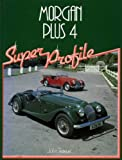 Morgan Plus Four (Super Profile)