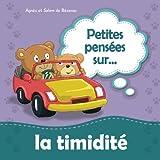 petites pens?es sur la timidit? ne pas avoir peur de rencontrer de nouvelles personnes volume 7 french edition