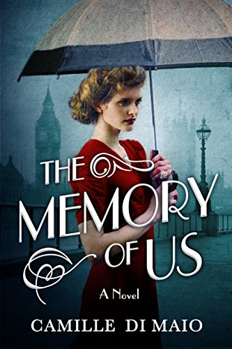 The Memory of Us: A Novel - Memory Wwii
