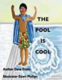 The Pool Is Cool, Dana Evans, 1463780184