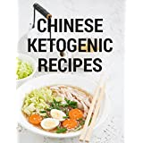 Chinesisch Ketogenic Cookbook: 20 Keto Recipes For Weight Loss