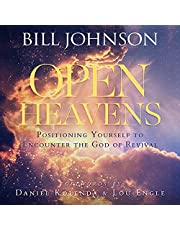 Open Heavens: Position Yourself to Encounter the God of Revival