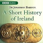 A Short History of Ireland | Dr Jonathan Bardon