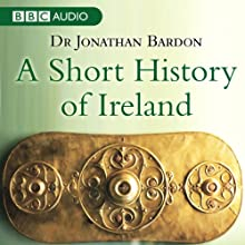A Short History of Ireland Audiobook by Jonathan Bardon Narrated by Frances Tomelty