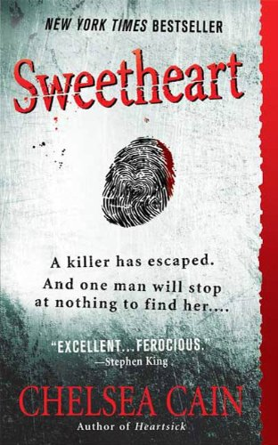 Sweetheart: A Thriller (Archie Sheridan & Gretchen Lowell Book ()