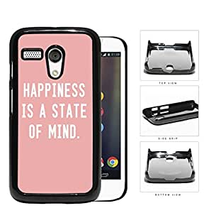 Happiness is a State of Mind Quote with Light Pink Background Hard Plastic Snap On Cell Phone Case Motorola Moto G