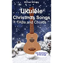 Ukulele Christmas Songs: TABs and Chords