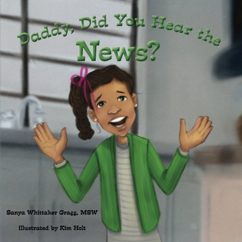 Download Daddy, Did You Hear the News? (Memorize The 5) PDF