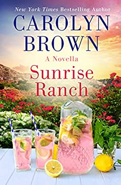 Sunrise Ranch: A Daisies in the Canyon Novella (The Canyon Series Book 3)