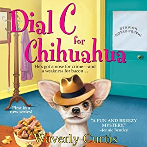 Dial C For Chihuahua Audiobook