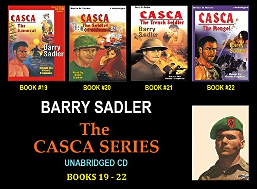 CASCA Series (Books 19 - 22, THE SAMURAI, SOLDIER OF GIDEON, TRENCH SOLDIER, THE MONGOL) (Audio CD) by Barry Sadler