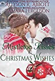 Mistletoe Kisses & Christmas Wishes