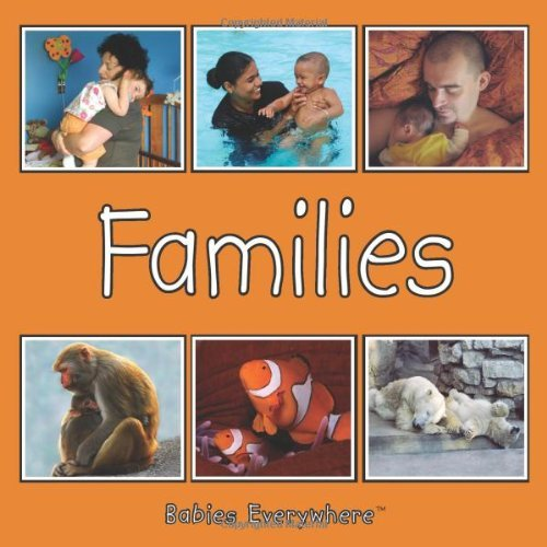 Download By Star Bright Books Families (Babies Everywhere) (1 Brdbk) PDF