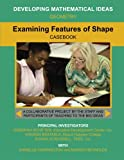 Examining Features of Shape (Developing Mathematical Ideas)