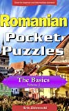 Romanian Pocket Puzzles - The Basics - Volume 2: A collection of puzzles and quizzes to aid your language learning (Pocket Languages) (Romanian Edition)