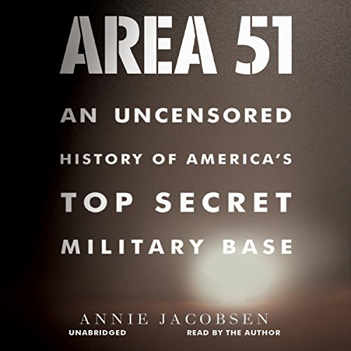 Area 51: An Uncensored History of America's Top Secret Military Base Audiobook [Free Download by Trial] thumbnail