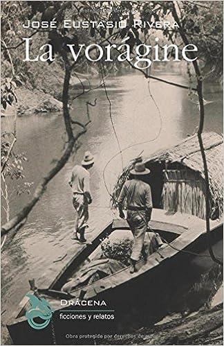 Resultado de imagen de la voragine novela amazon