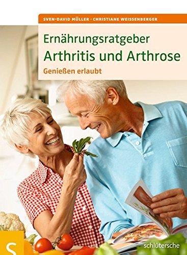 Ernährungsratgeber Arthritis und Arthrose: Genießen erlaubt!