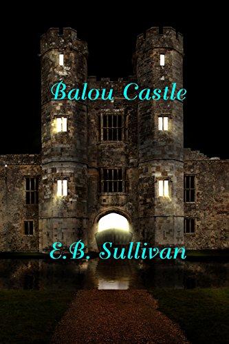 Balou Castle by [Sullivan, E. B.]
