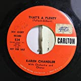 Karen Chandler 45 RPM That's A Plenty / Irma La Douce