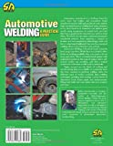 Automotive Welding: A Practical Guide (S-A Design Workbench Series)