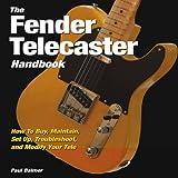 The Fender Telecaster Handbook, Paul Balmer, 0760336466