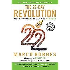 The 22-Day Revolution: The Plant-Based Program That Will Transform Your Body, Reset Your Habits, and Change Your Life 3