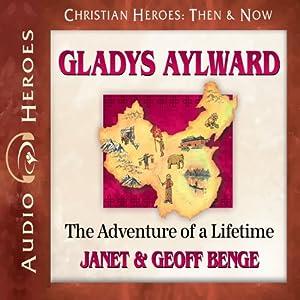 Gladys Aylward Hörbuch
