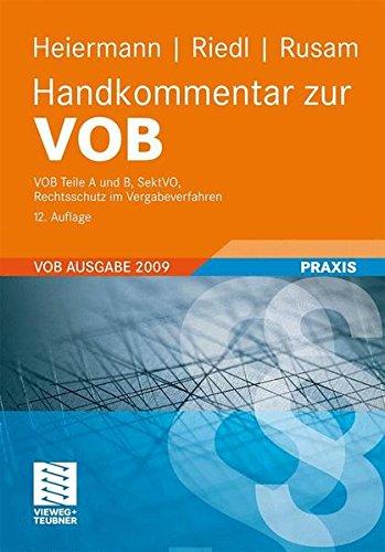 Handkommentar zur VOB: VOB Teile A und B, SektVo,Rechtsschutz im Vergabeverfahren