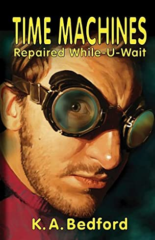 book cover of Time Machines Repaired While-U-Wait