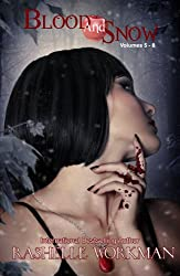 Blood and Snow 2 (Volumes 5-8): Prey and Magic, Masquerade's Moon, Seal of Gabriel, Telltale Kisses (Blood and Snow Boxed set)