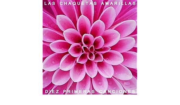Diez Primeras Canciones by Las Chaquetas Amarillas on Amazon ...