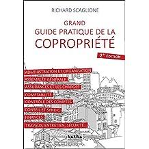 Grand guide pratique de la copropriété (French Edition)