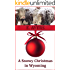 A Snowy Christmas in Wyoming (Creed's Crossing Book 1)