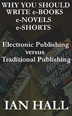 e book versus the more traditional publishing The benefits and advantages of ebooks  which you cannot do with ordinary books 9 ebooks  so that if you wish to read an ebook in the traditional.