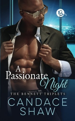 Read Online A Passionate Night (The Bennett Triplets) PDF