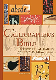 The Calligrapher's Bible: 100 Complete Alphabets and How to Draw Them (0764156152) | Amazon price tracker / tracking, Amazon price history charts, Amazon price watches, Amazon price drop alerts