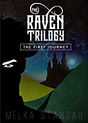 The Raven Trilogy: The First Journey
