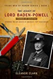 The Legacy of Lord Baden-Powell, Eleanor Clark, 157921987X
