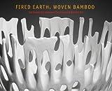 Fired Earth, Woven Bamboo, Kazuko Todate, Anne Nishimura Morse, 0878468056