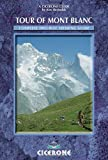 Tour of Mont Blanc: Complete Two-way Trekking Guide (Cicerone Mountain Walking)