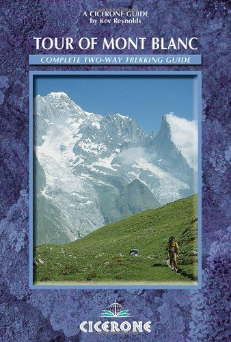 The Tour of Mont Blanc: Complete Two-Way Trekking Guide  (Mountain Walking)]()
