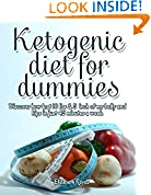 Ketogenic Diet for Dummies: How I lost 10 lbs & 2 inches Off My Belly and Hips in Just 45 Minutes a Week (My fitness program weight loss and build muscle by Martin Jackson)